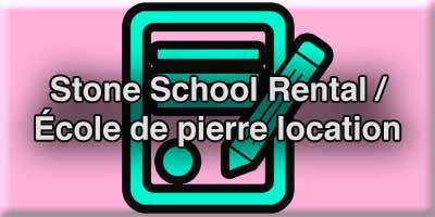 Stone School Rental