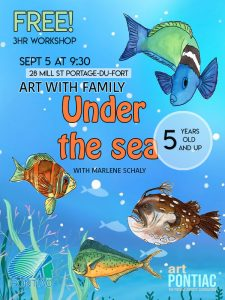 September 5 ART WITH FAMILY-UNDER THE SEA : FREE 3hr workshop