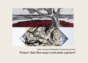 Last chance to see  Printer's Ink: How many words make a picture? – Ottawa-Gatineau Printmakers Connective (OGPC)